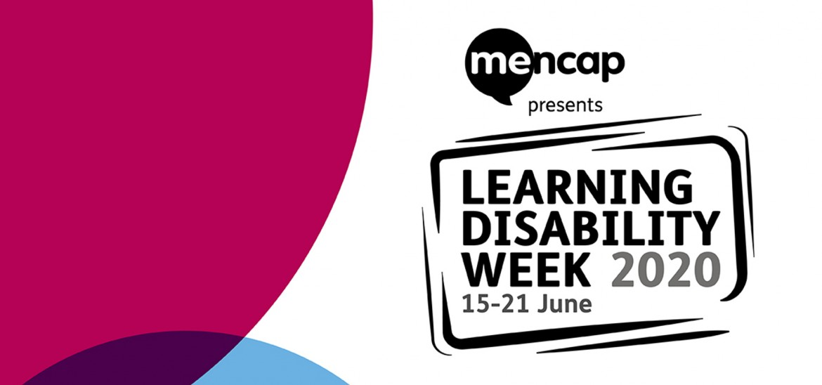 Learning Disability Week 2020 (15-21 June)