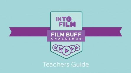 Film Buff Challenge - Teacher's Guide