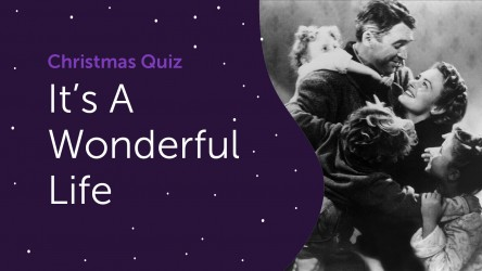 It's a Wonderful Life Answers - Christmas Quiz 2020