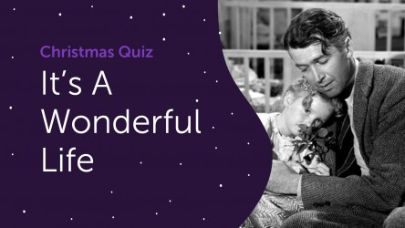 It's a Wonderful Life Questions - Christmas Quiz 2020
