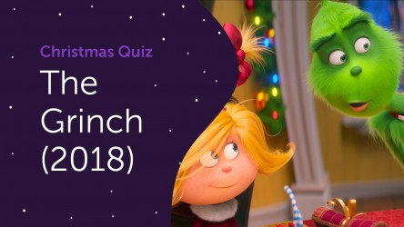 The Grinch (2018) Answers - Christmas Quiz 2020