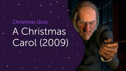A Christmas Carol (2009) Questions - Christmas Quiz 2020