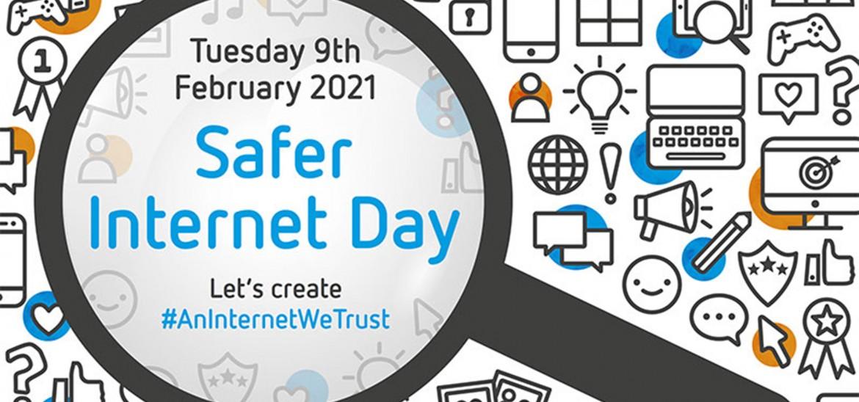 Safer Internet Day 2021 - An Internet We Trust