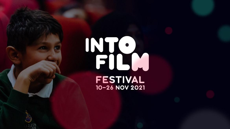 Into  Film Festival Launch 2021