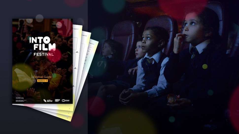 Into Film Festival Guide - Ages 5-7 2021 thumbnail