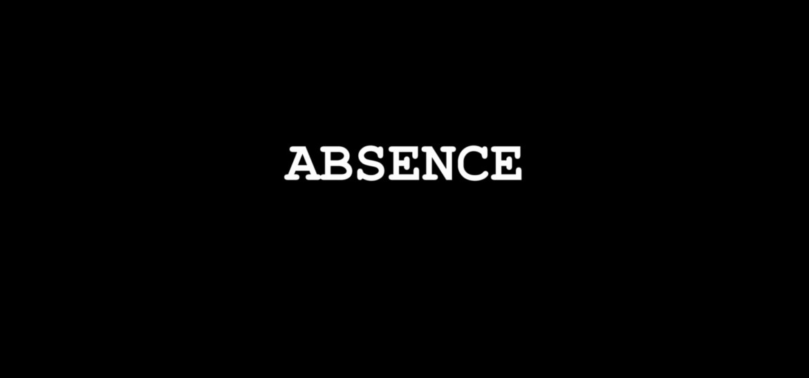 'Absence' is June's Film Of The Month