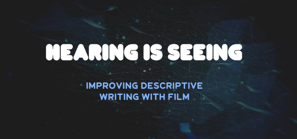 Hearing is seeing: writing for audio-described film