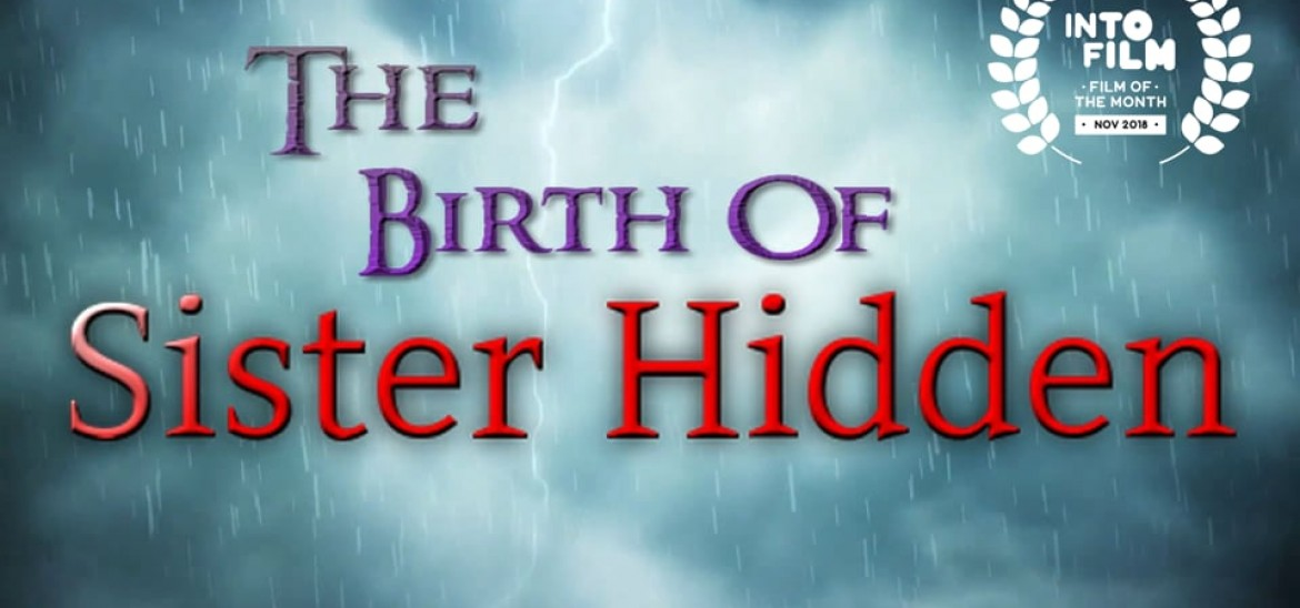 'The Birth of Sister Hidden' is November's Film of the Month