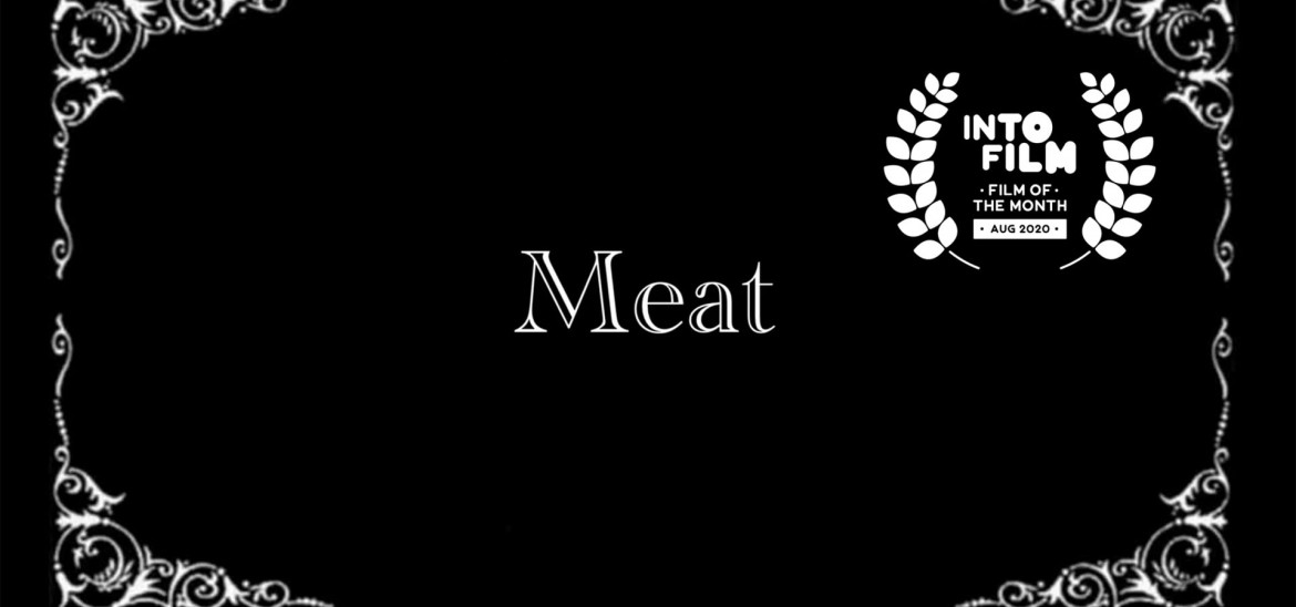 'Meat' is August 2020's Film of the Month